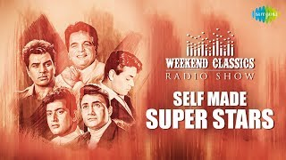 Weekend Classics Radio Show | The Self made Super stars Special | Musafir Hoon Yaron | Uden Jab Jab