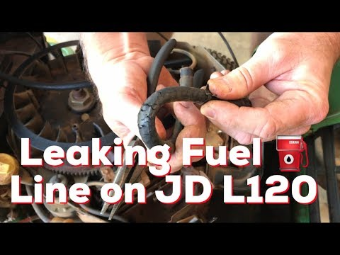Replace Leaking Fuel Line On John Deere L120 Riding Mower