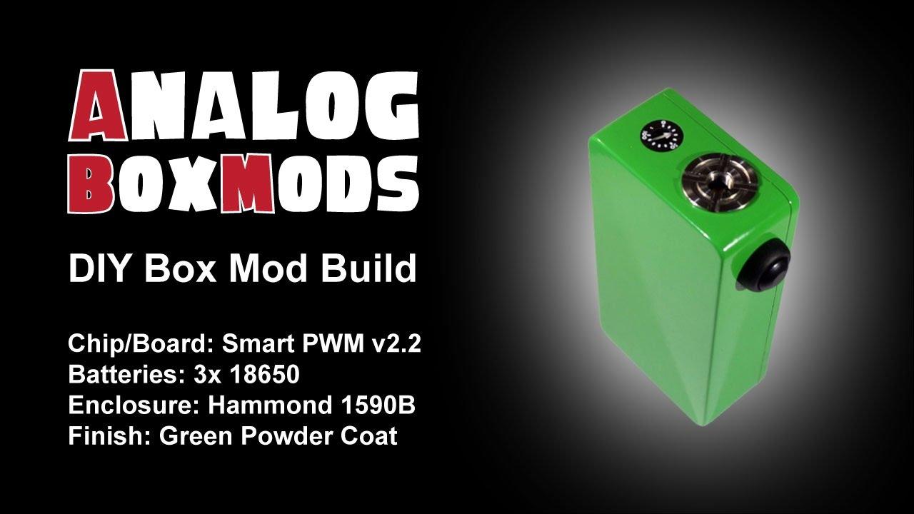 Smart Pwm V2 2 Diy Box Mod Build Youtube