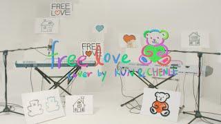 Cover|KUN, CHENLE - free love (HONNE)