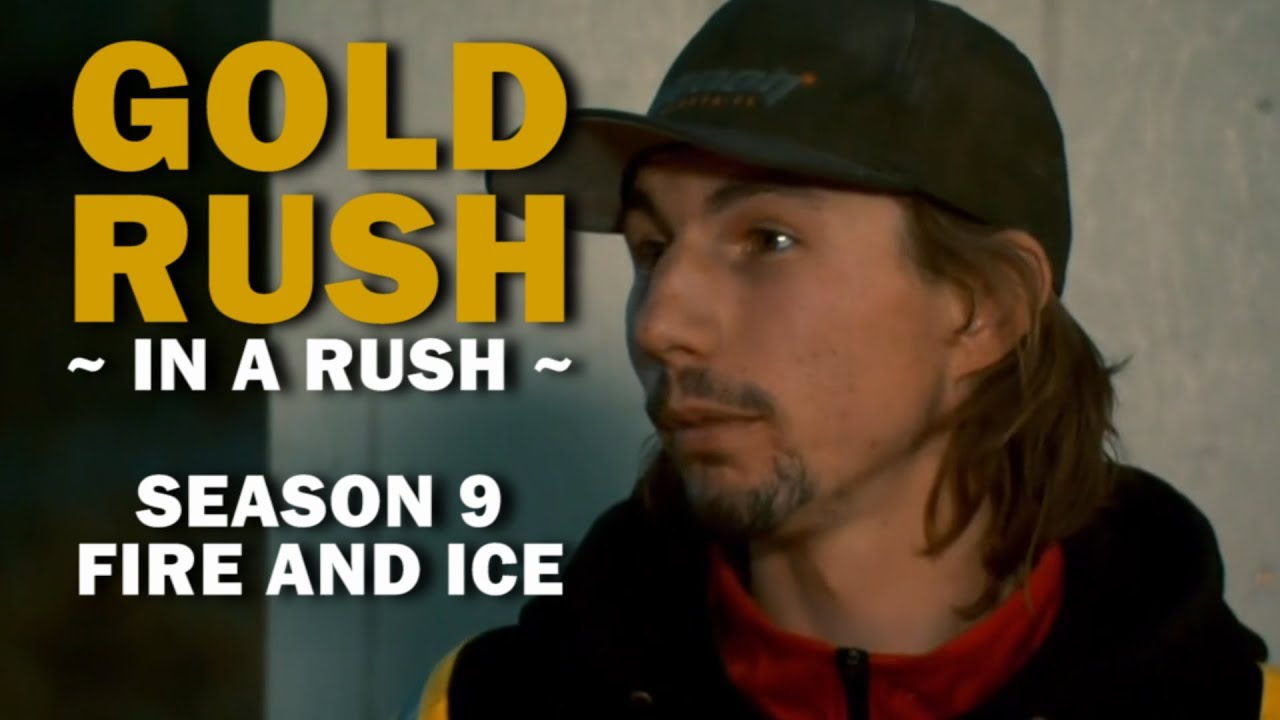 Gold Rush (In a Rush)   Season 9, Episode 21   Fire and Ice