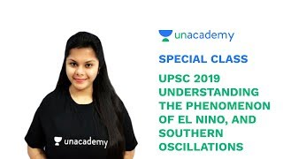 Special Class - Understanding the Phenomenon of El Nino, and Southern Oscillations - Sakshi Mittal