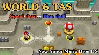 [TAS] World 6 - New Super Mario Bros DS (Speed Cheat + Blue Shell)