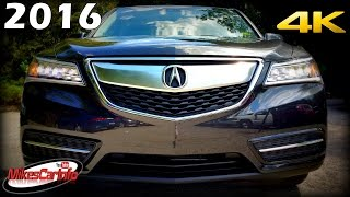2016 Acura MDX - Ultimate In-Depth Look in 4K