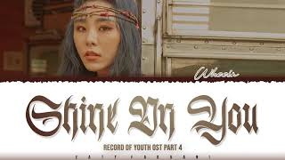 Download Mp3 Wheein - 'shine On You'  Record Of Youth Ost Part 4  Lyrics  Color Coded