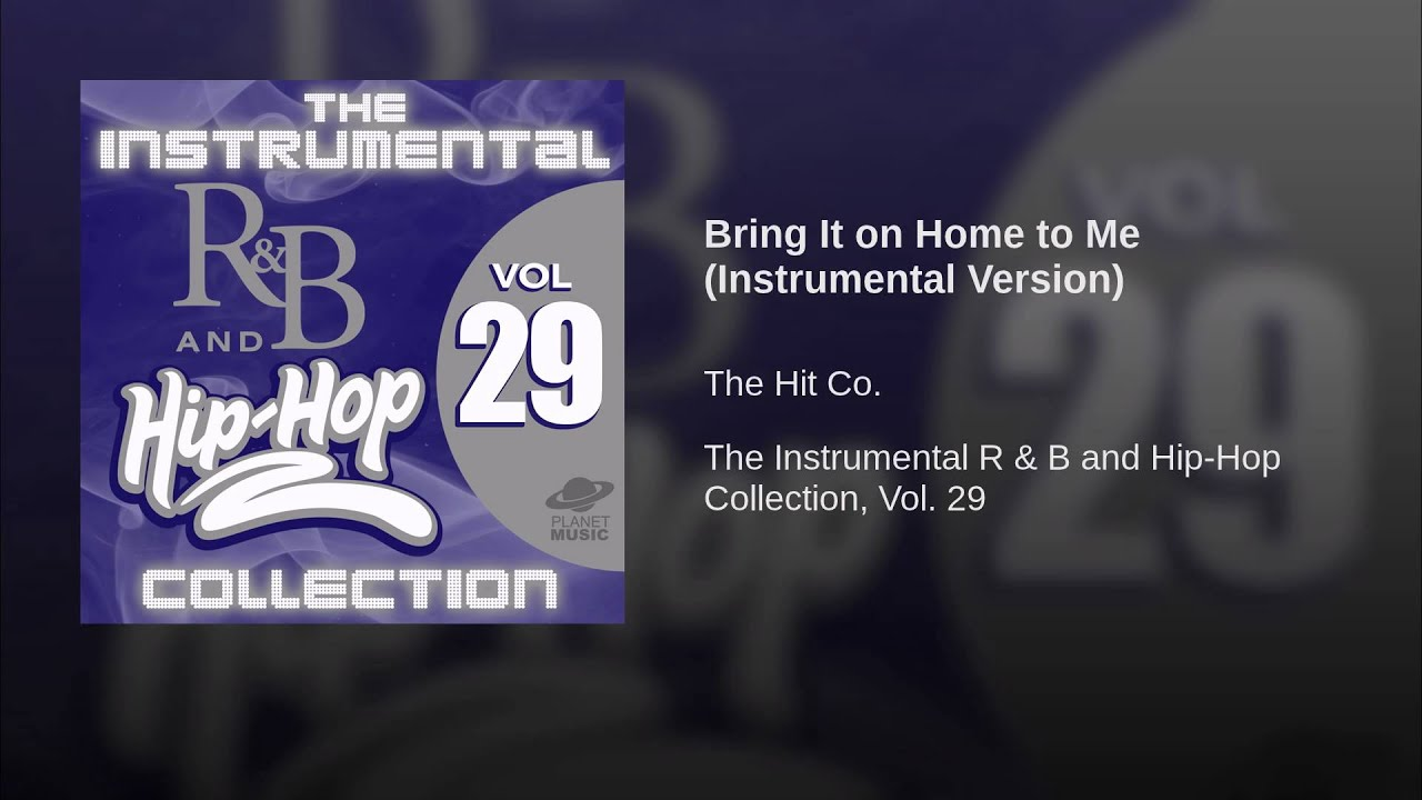 Bring it on home to me instrumental version youtube bring it on home to me instrumental version hexwebz Images