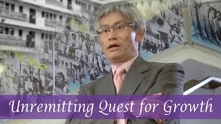 Unremitting Quest for Growth 不斷求進