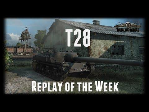 Let's Play World of Tanks | T28 | Replay of the Week [ Gameplay - German - Deutsch ]