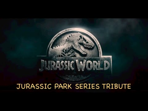 Jurassic Park Series Tribute (1993 2015)
