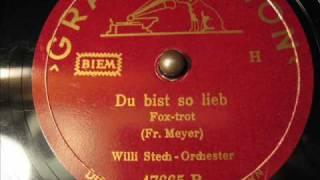 Willi Stech - Du bist so lieb ( 2 / 2 )