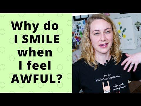 Why Do I Smile When I'm Not Happy? | Kati Morton