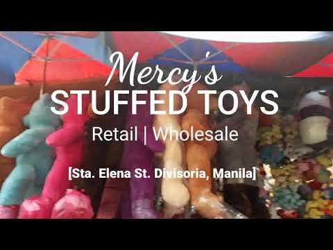 Mercy's Stuffed Toys, Retail & Wholesale | Sta. Elena St., Divisoria, Manila