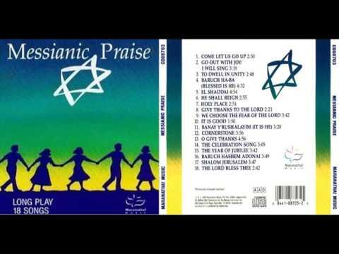 Messanic Praise  Maranatha