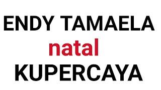 Endy Tamaela ku percaya
