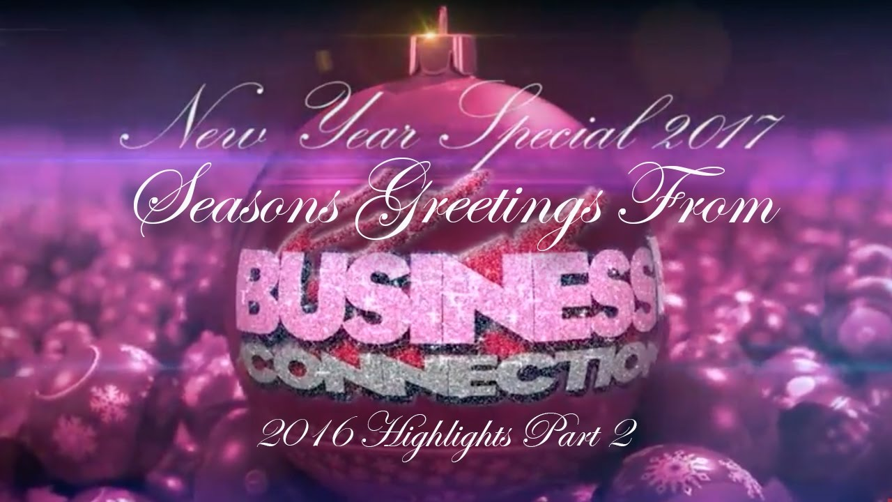 happy new year 2017 from business connections live youtube