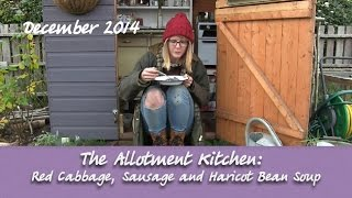 The Allotment Kitchen - Red Cabbage, Sausage And Haricot Bean Soup