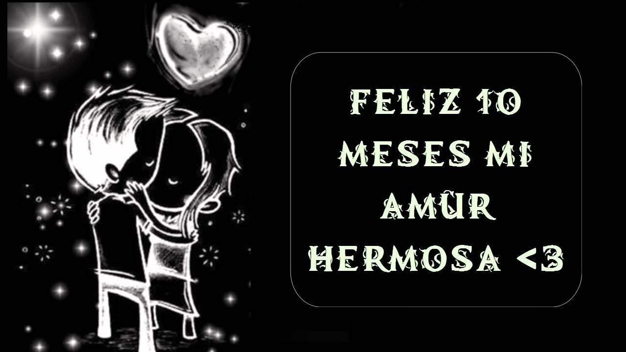 28 Meses Mi Amor: FELIZ 10 MESES MI AMOR