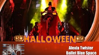 Blue Space Oficial - Halloween Party 2015  - Alexia Twister e Ballet -  30 .10. 15
