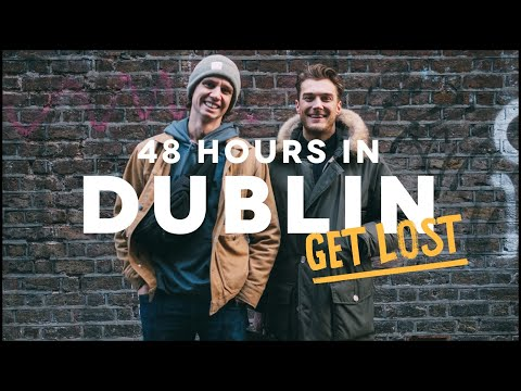 48 HOURS IN DUBLIN - GET LOST edition ft. Guinness, Cocktail Bars & Europe's Biggest Indoor Screen