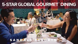 5-Star Global Gourmet™ Dining   Best All-Inclusive   Sandals Resorts