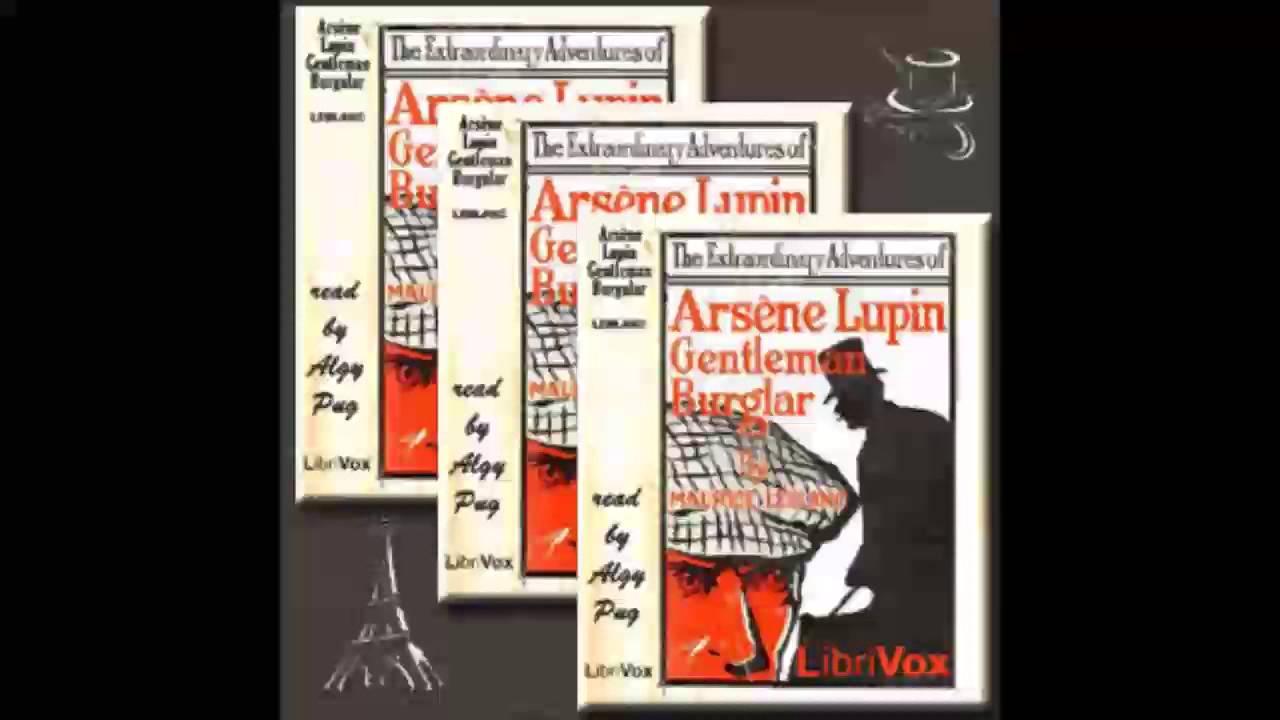 Download The Extraordinary Adventures of Arsène Lupin, Gentleman-Burglar  (FULL Audiobook)