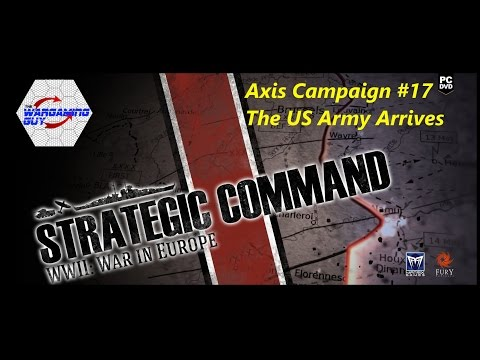 17 Strategic Command  Axis - The US Army Arrives