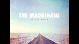 The Maddigans - Taking Chances Placing Bets