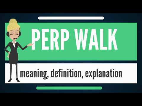 what-is-perp-walk?-what-does-perp-walk-mean?-perp-walk-meaning,-definition-explanation