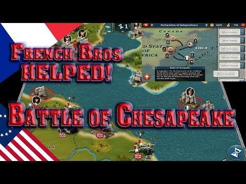European War 6 | Declaration of Independence #6 Battle of Chesapeake Our French Bros HELPED!