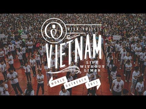 Nick Vujicic World Outreach Episode 4: Vietnam