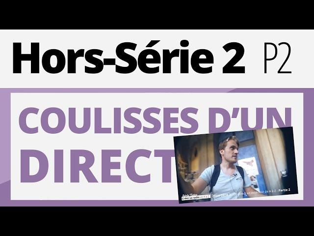 Créer sa radio - Tutoriel - Hors-série 2 - Coulisses d'un direct : P2
