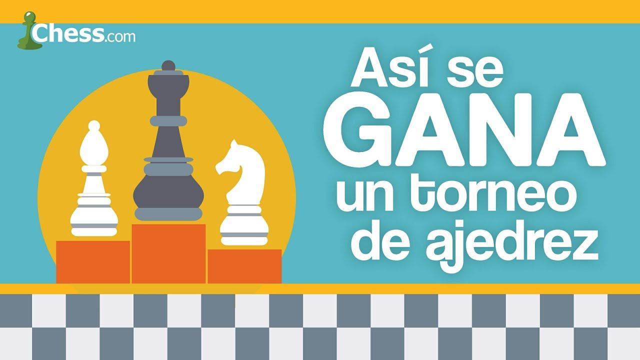 Así Se Gana Un Torneo De Ajedrez