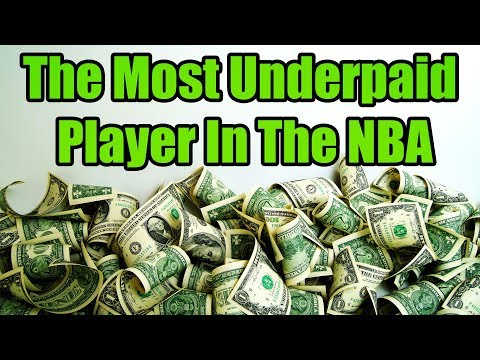 The Most Underpaid Player In The NBA
