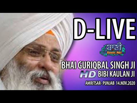 Exclusive-Live-Now-Bhai-Guriqbal-Singh-Ji-Bibi-Kaulan-Wale-From-Amritsar-14-Nov-2020