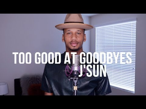 Too Good at Goodbyes - Sam Smith  (J'SunCover)