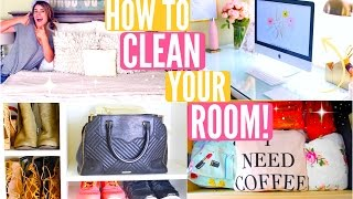 How To Clean Your Room!
