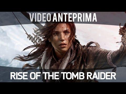 Rise of the Tomb Raider - Anteprima ITA - Gameplay HD