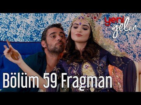 Yeni Gelin 59. Bölüm Fragman
