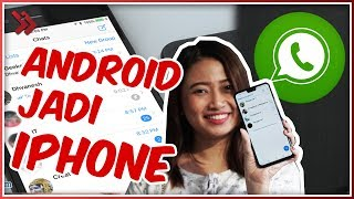 Cara Mengubah Tema Whatsapp Android Seperti iPhone