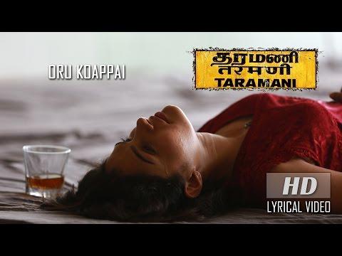 Oru Koappai (Lyrical Video) - Taramani |...