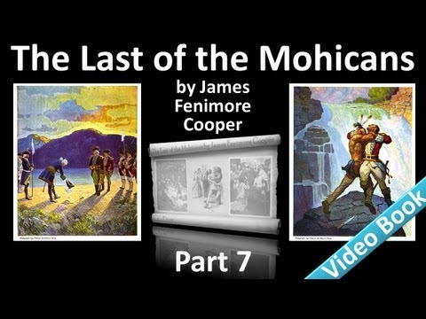 Part 7 - The Last of the Mohicans Audiobook by James Fenimor