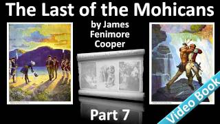 Part 7 - The Last of the Mohicans Audiobook by James Fenimore Cooper (Chs 27-30)(, 2011-11-15T00:12:22.000Z)