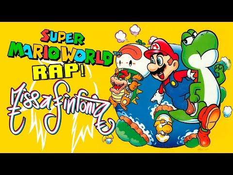 Super Mario World RAP! - MissaSinfonia