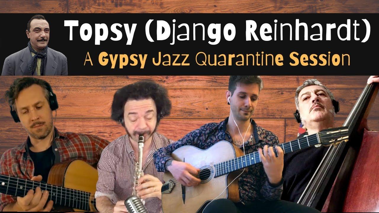 Topsy (Django Reinhardt) - A Gypsy Jazz Quarantine Session