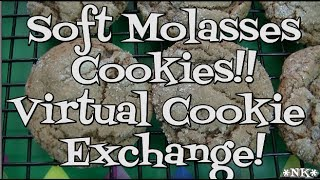 Virtual Cookie Exchange!!  Soft Molasses Cookies!! Noreen's Kitchen