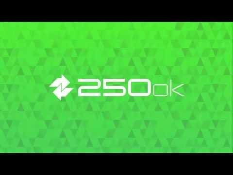 250ok - Quick Tour