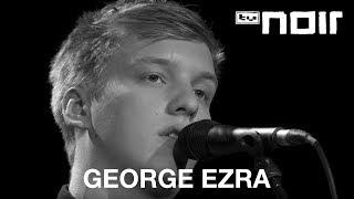 George Ezra - Budapest (live bei TV Noir)
