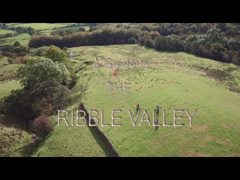 A Guide to The Ribble Valley - Part 1