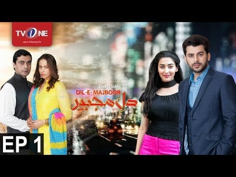 Dil-e-Majboor   Episode 01   2nd January 2017   Full HD   TV One   Drama   2017