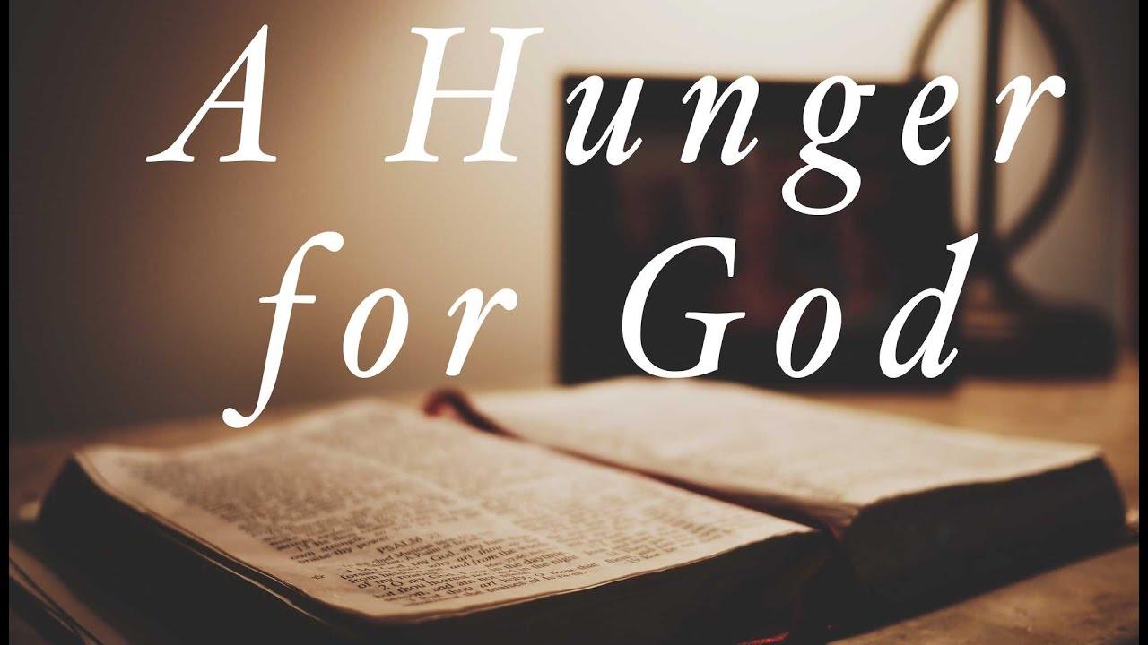 Image result for HUNGER FOR GOD